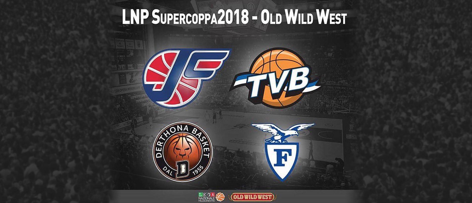 lnp supercoppa2018 old wild west derthona basket